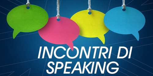 Incontri di speaking in inglese